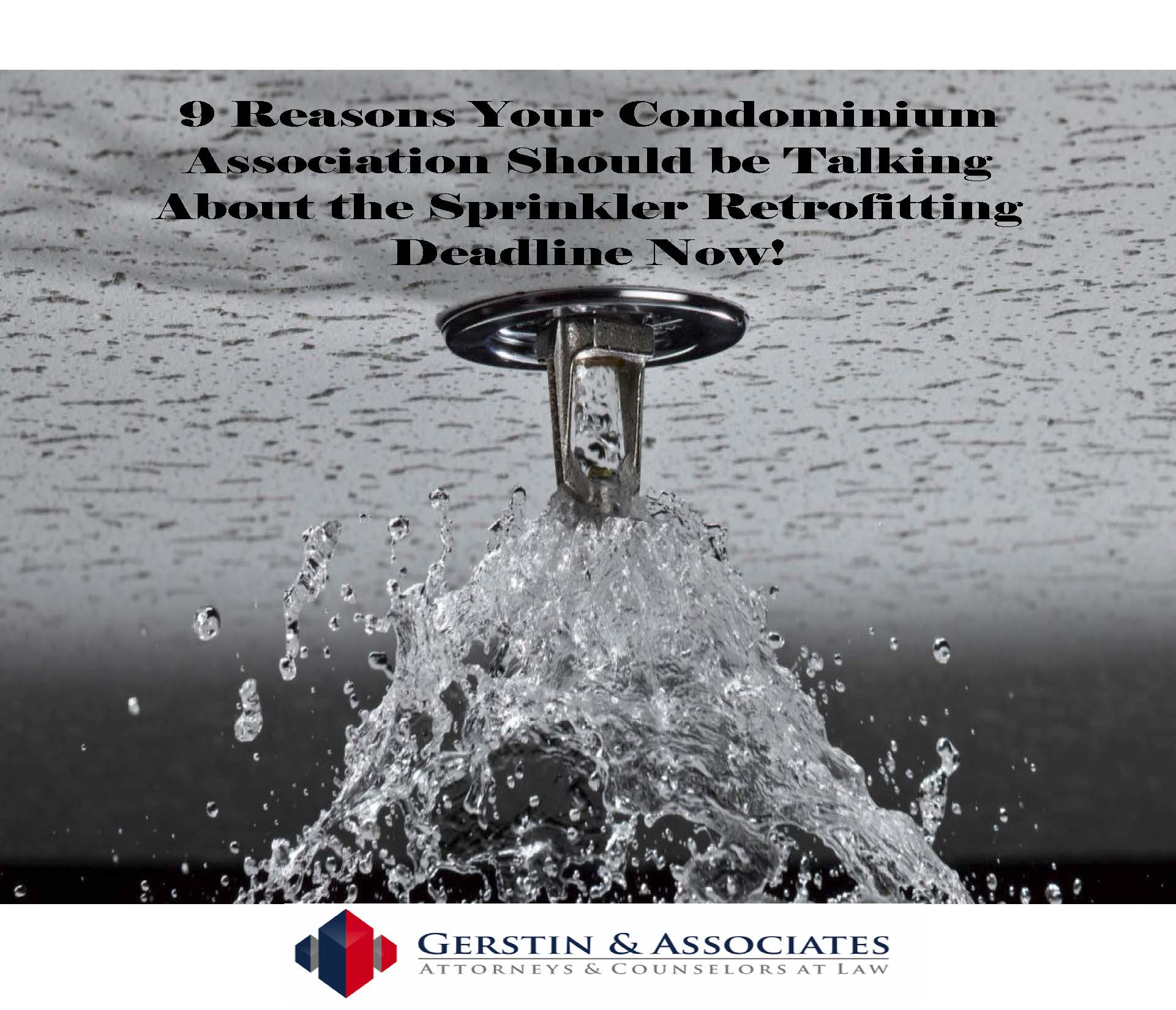 9 Reasons Your Condominium Should be Talking About The Sprinkler Retrofitting Deadline Now
